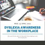 DYSLEXIA AWARENESS IN THE WORKPLACE WEBINAR